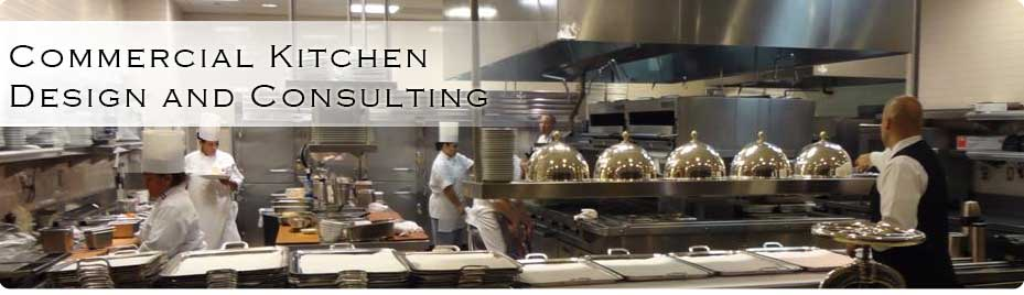 Commercial Kitchen Design and Consulting